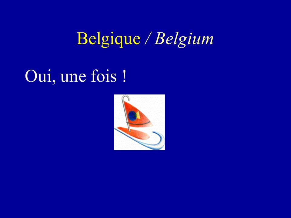 Oui, une fois ! Belgique / Belgium