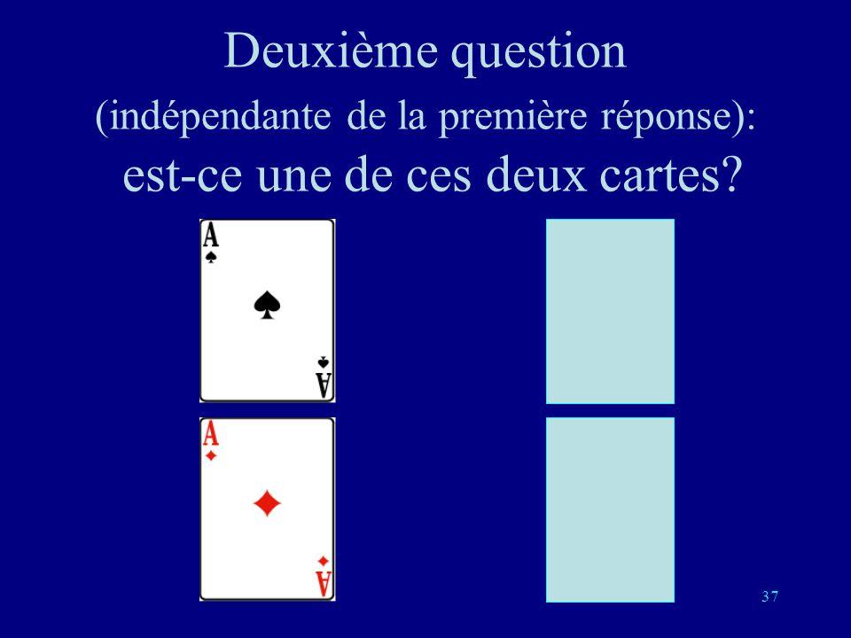 36 Une fois connue la réponse à la première question on est ramené au problème précédent Si la première réponse est oui, il reste à trouver laquelle e