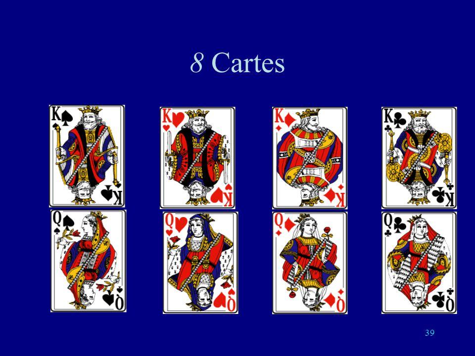 38 4 cartes: 2 questions suffisent O O N N O N