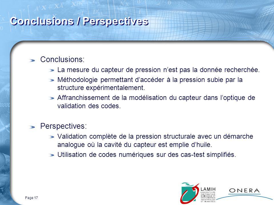 Page 17 Conclusions / Perspectives Conclusions: La mesure du capteur de pression nest pas la donnée recherchée.