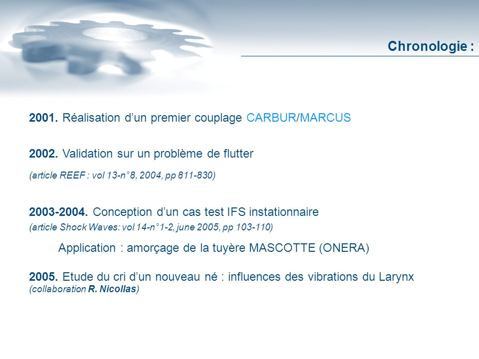 2001. Réalisation dun premier couplage CARBUR/MARCUS 2002.