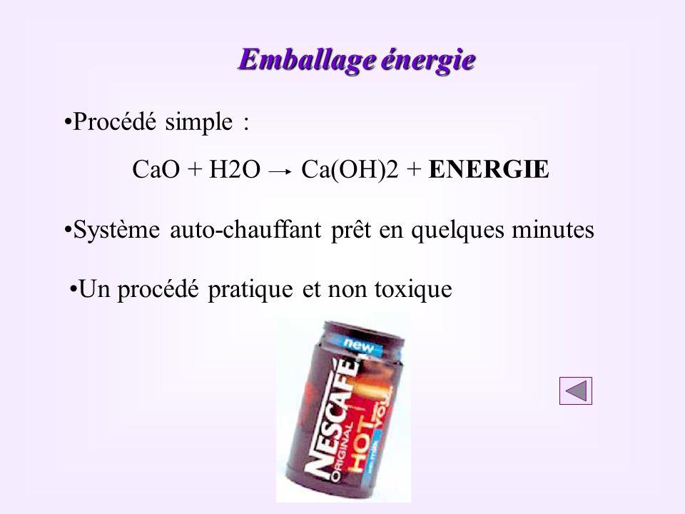Système auto-chauffant prêt en quelques minutes Un procédé pratique et non toxique Procédé simple : CaO + H2O Ca(OH)2 + ENERGIE Emballage énergie
