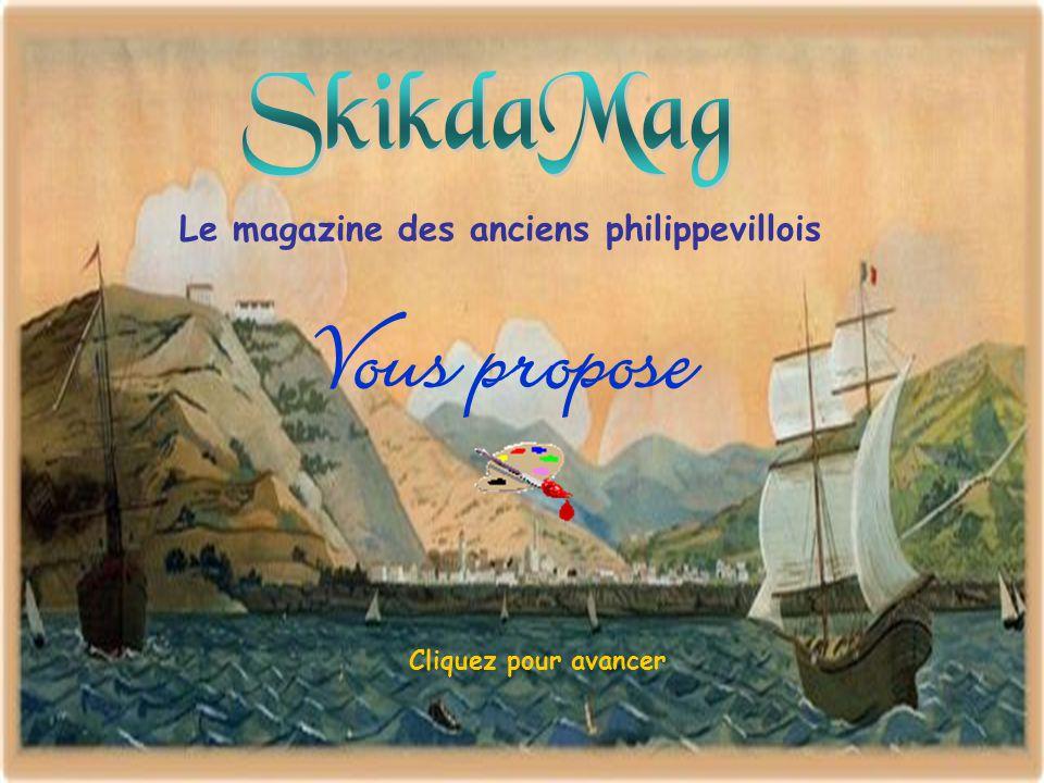 Vous propose Le magazine des anciens philippevillois Cliquez pour avancer