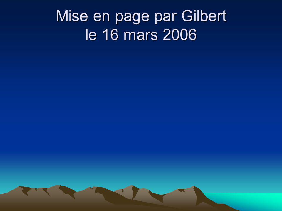 Mise en page par Gilbert le 16 mars 2006