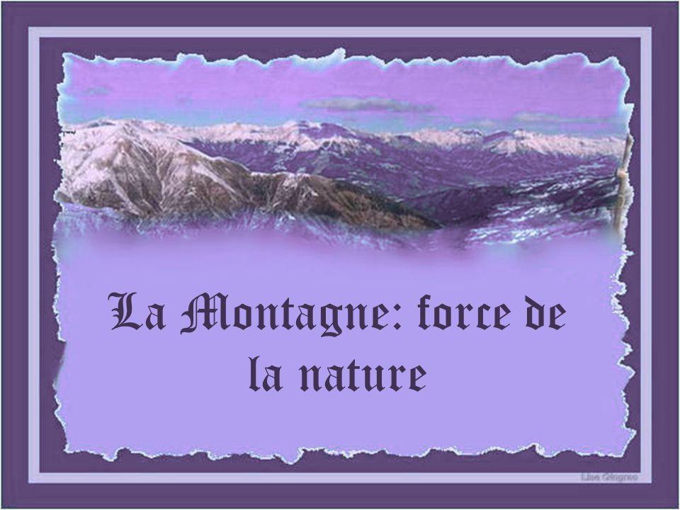 La Montagne: force de la nature