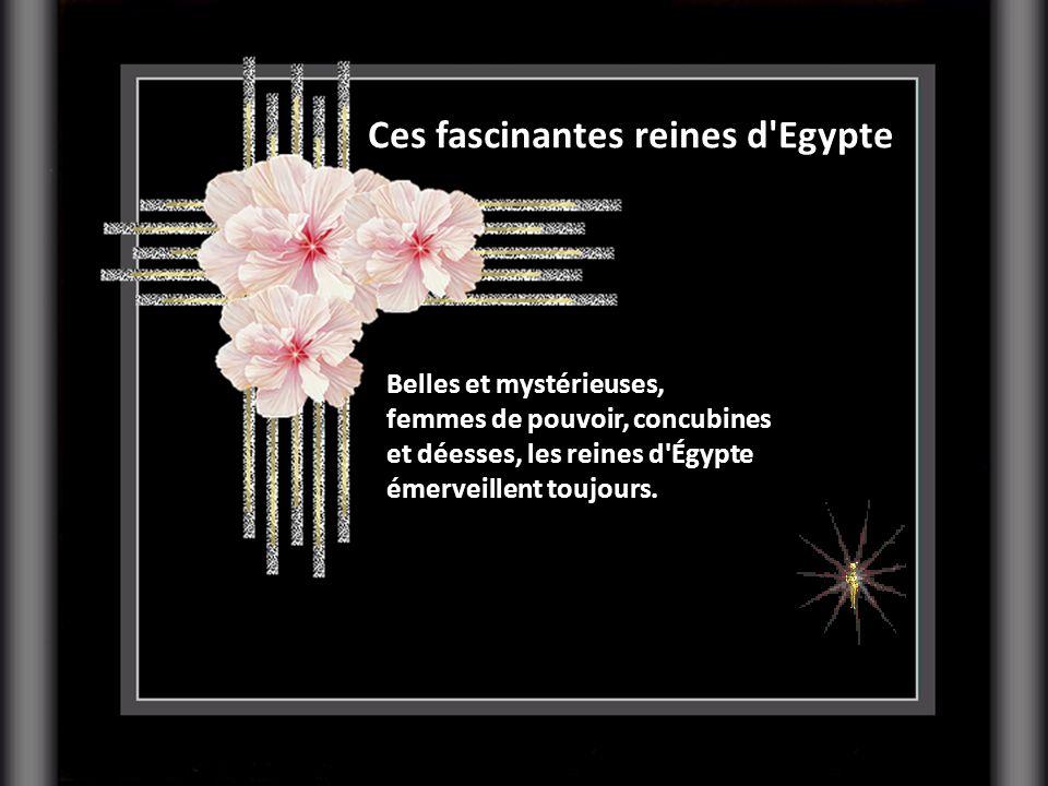 Ces fascinantes reines d Egypte Belles et mystérieuses, femmes de pouvoir, concubines et déesses, les reines d Égypte émerveillent toujours.