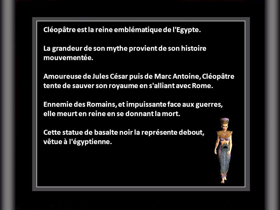 Cléopâtre est la reine emblématique de l Egypte.