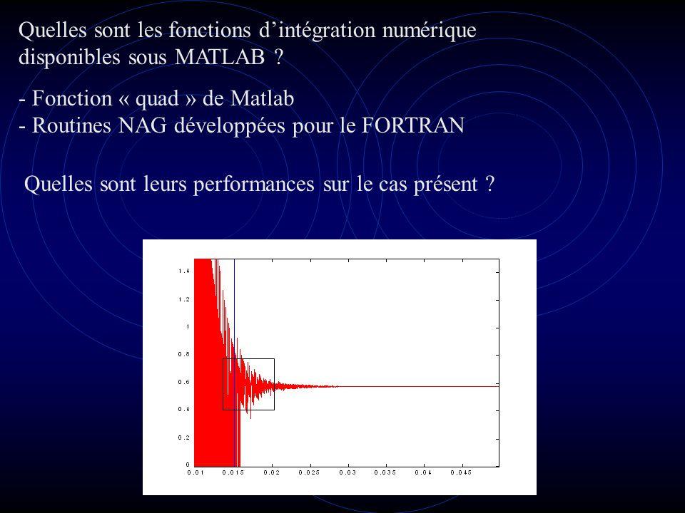 Quelles sont les fonctions dintégration numérique disponibles sous MATLAB .