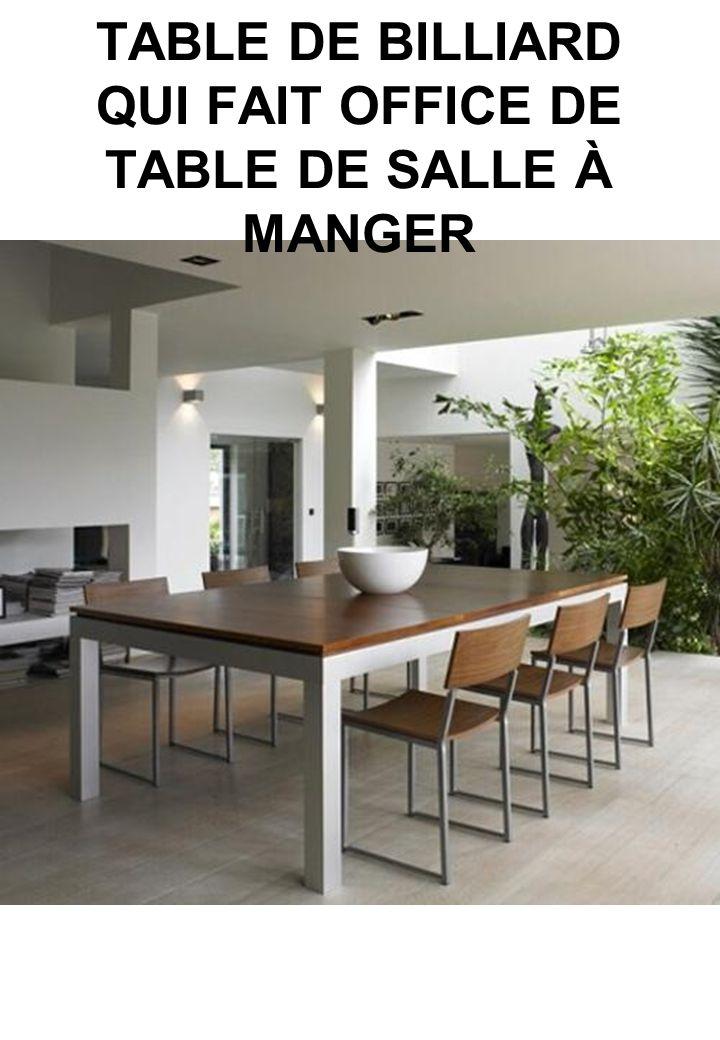 TABLE DE BILLIARD QUI FAIT OFFICE DE TABLE DE SALLE À MANGER