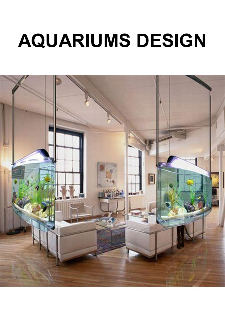 AQUARIUMS DESIGN