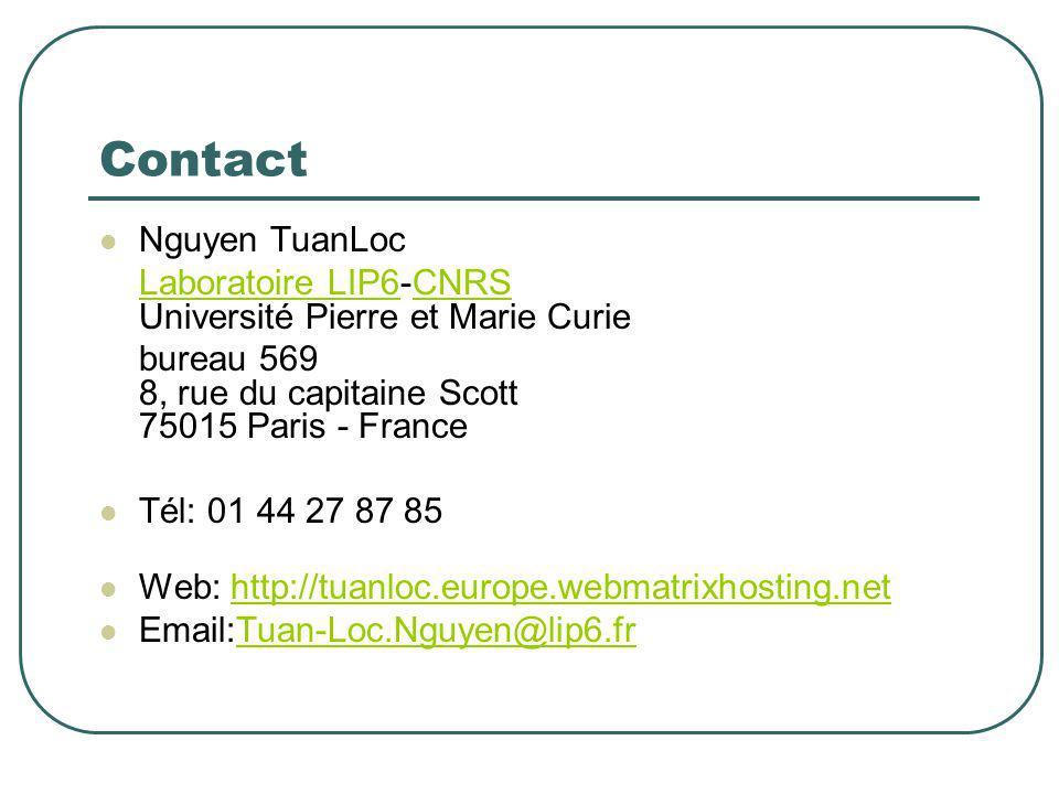 Contact Nguyen TuanLoc Laboratoire LIP6Laboratoire LIP6-CNRS Université Pierre et Marie CurieCNRS bureau 569 8, rue du capitaine Scott 75015 Paris - F