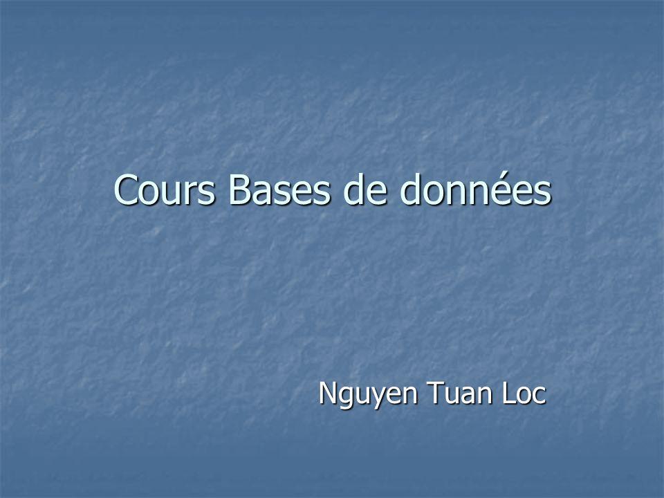 Cours Bases de données Nguyen Tuan Loc
