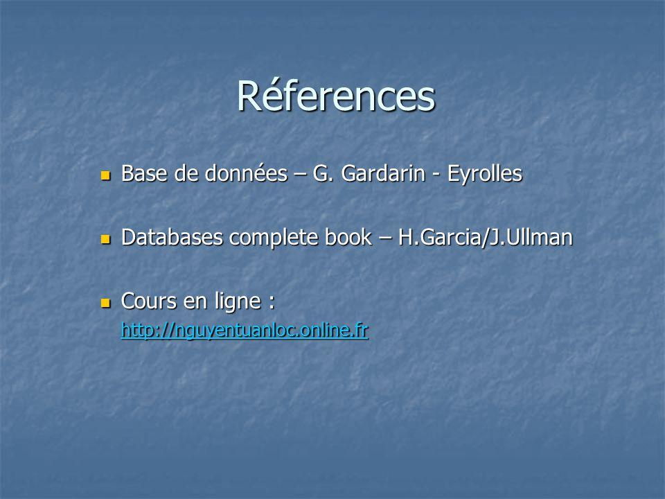 Réferences Base de données – G.Gardarin - Eyrolles Base de données – G.