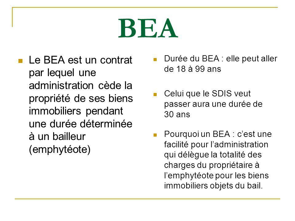 BEA Le projet de protocole du SDIS en vue de signer un bail emphytéotique administratif.
