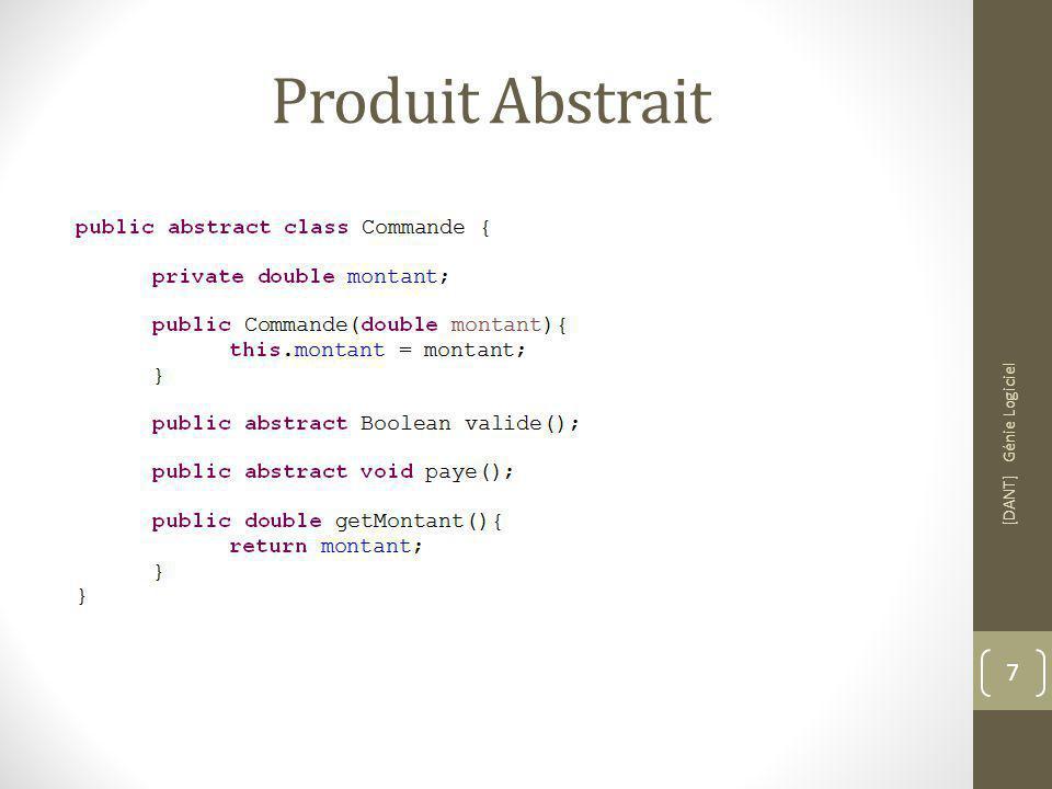 Produit Abstrait [DANT] Génie Logiciel 7