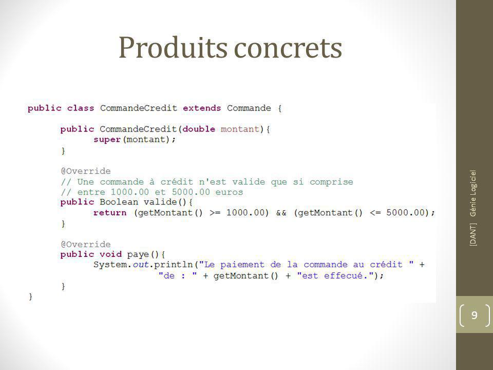 Produits concrets [DANT] Génie Logiciel 9