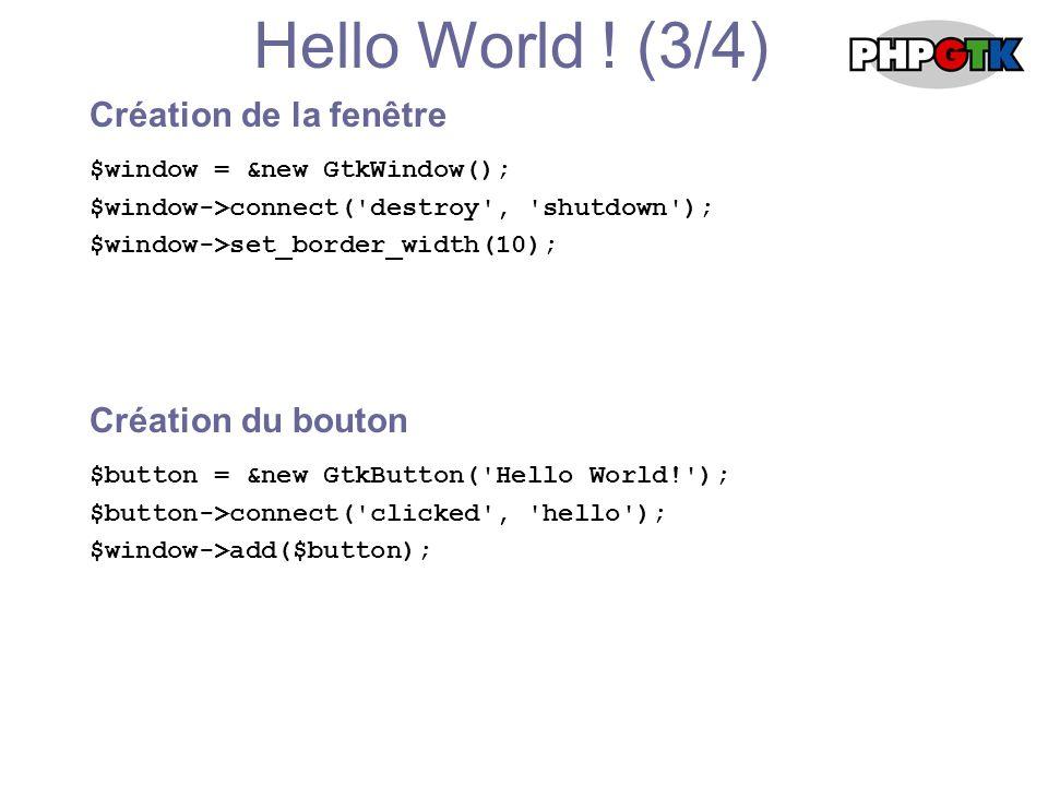 Hello World .(4/4) Affichage de l ensemble...