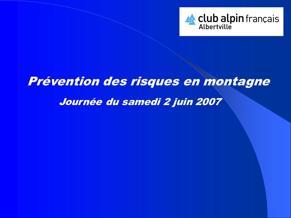 Prévention des risques en montagne Journée du samedi 2 juin 2007