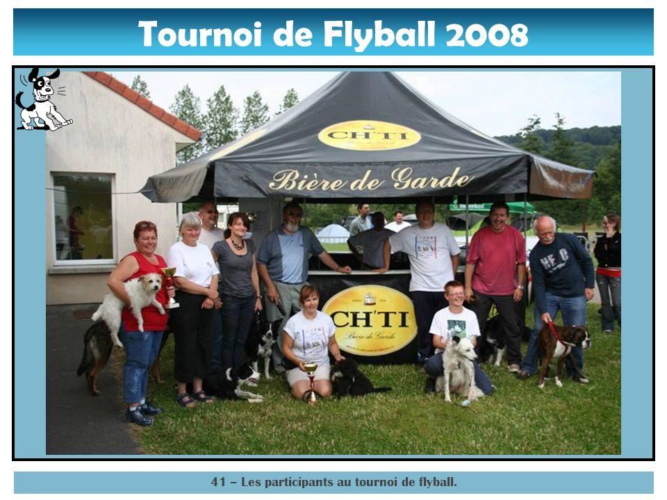 Tournoi de Flyball 2008 40 – Notre sponsor officiel « Bienvenue chez les chtis ». lol