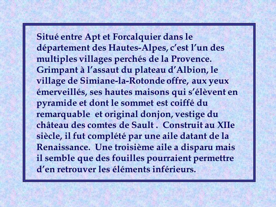 Situé entre Apt et Forcalquier dans le département des Hautes-Alpes, cest lun des multiples villages perchés de la Provence.