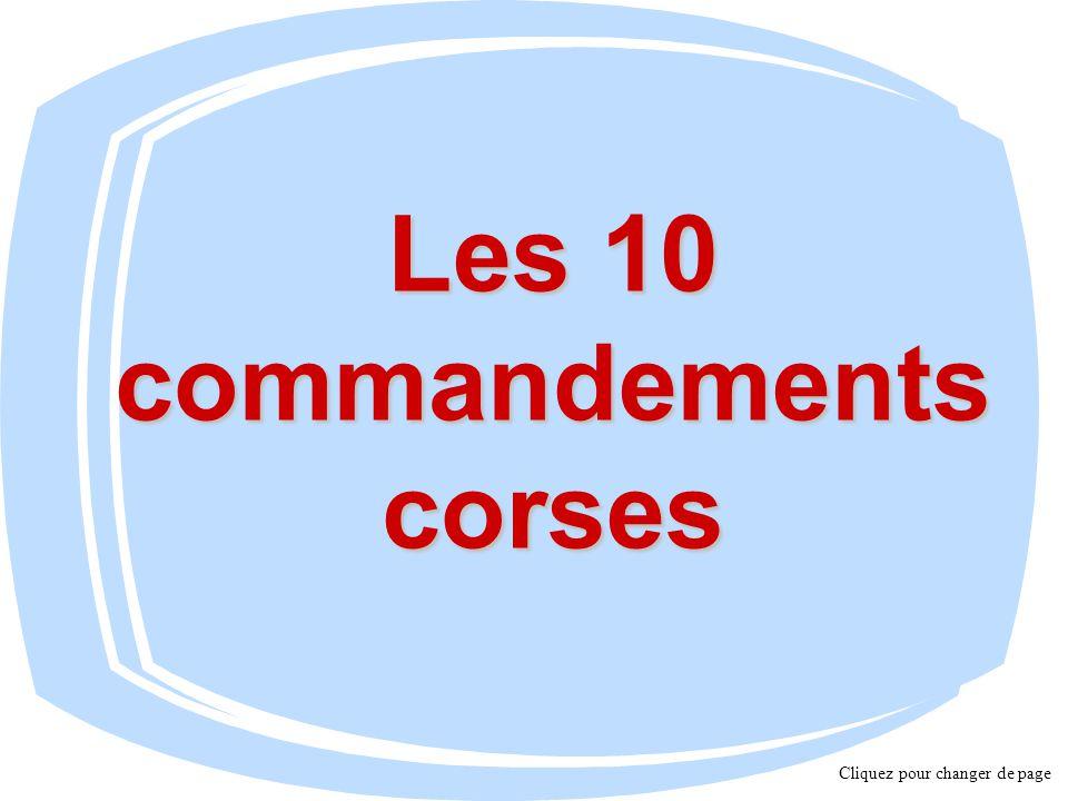 Les 10 commandements corses Cliquez pour changer de page