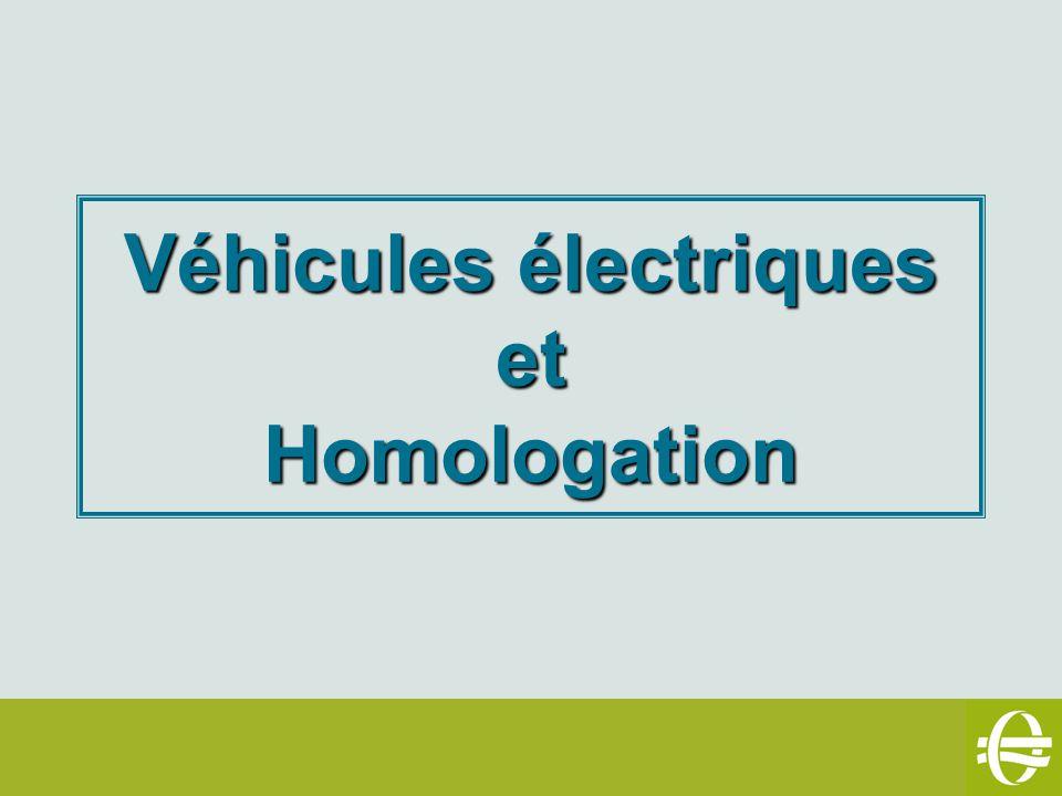 Véhicules électriques et Homologation