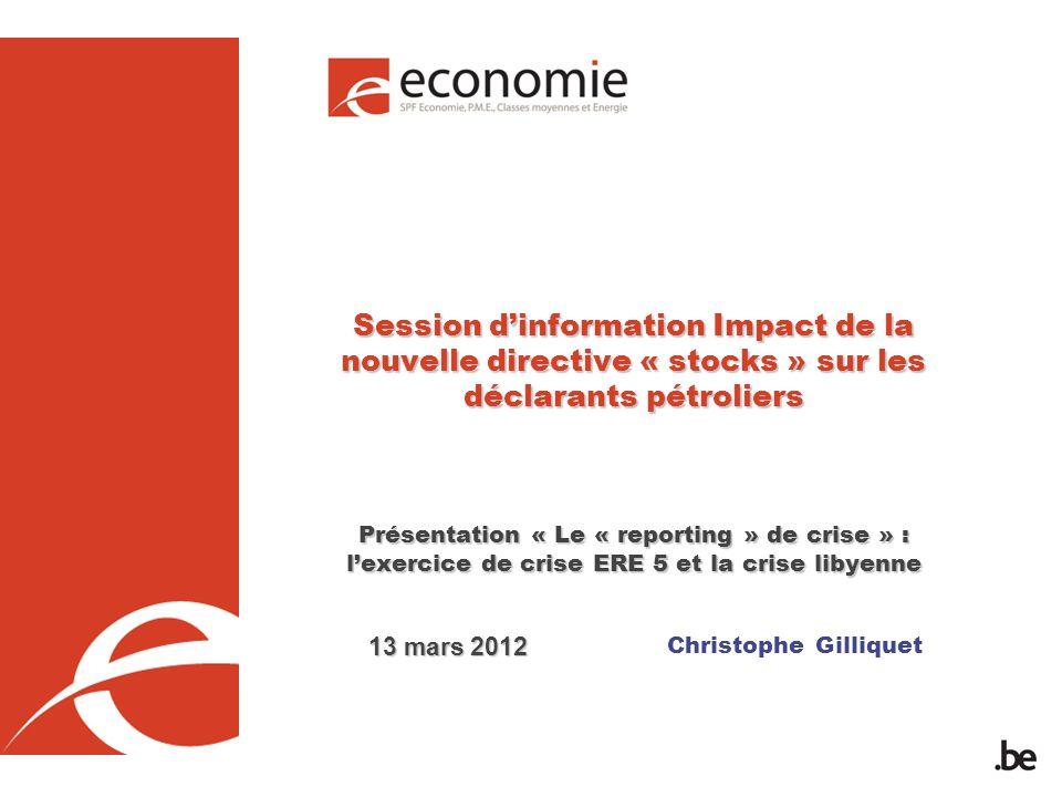 Christophe Gilliquet Session dinformation Impact de la nouvelle directive « stocks » sur les déclarants pétroliers Présentation « Le « reporting » de