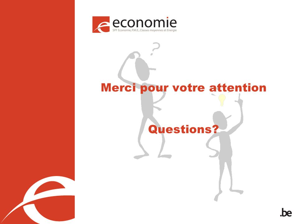 Merci pour votre attention Questions?
