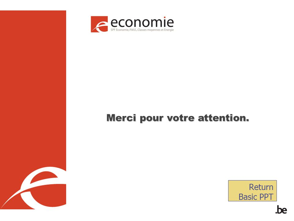 Merci pour votre attention. Return Basic PPT