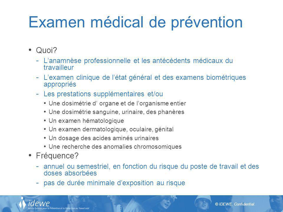 © IDEWE.Confidential. Examen médical de prévention Attestation.