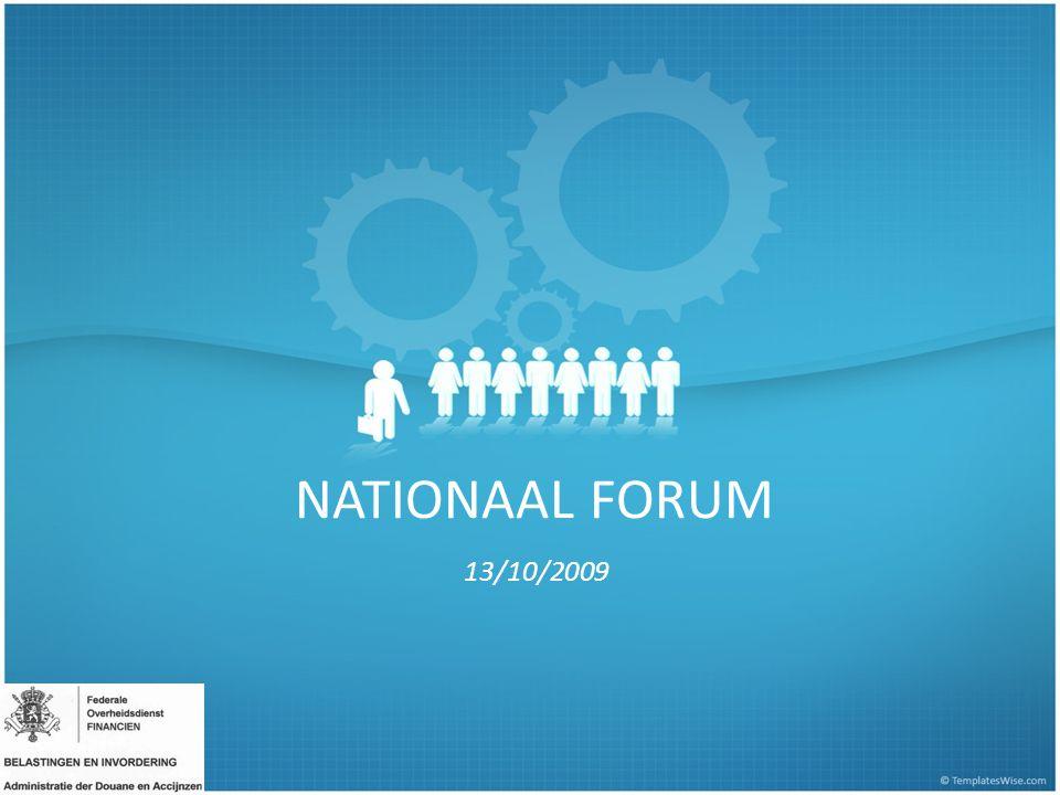 2 13/10/2009 FORUM NATIONAL