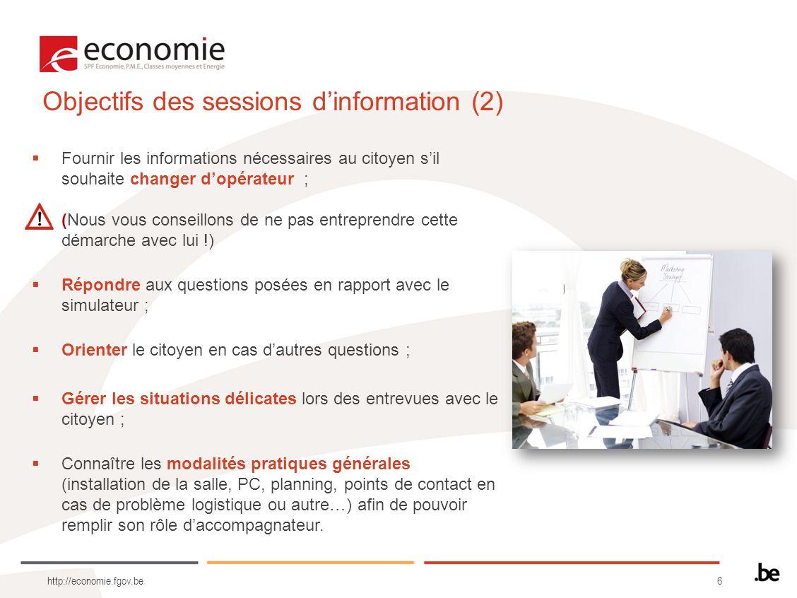 6 http://economie.fgov.be Fournir les informations nécessaires au citoyen sil souhaite changer dopérateur ; (Nous vous conseillons de ne pas entrepren