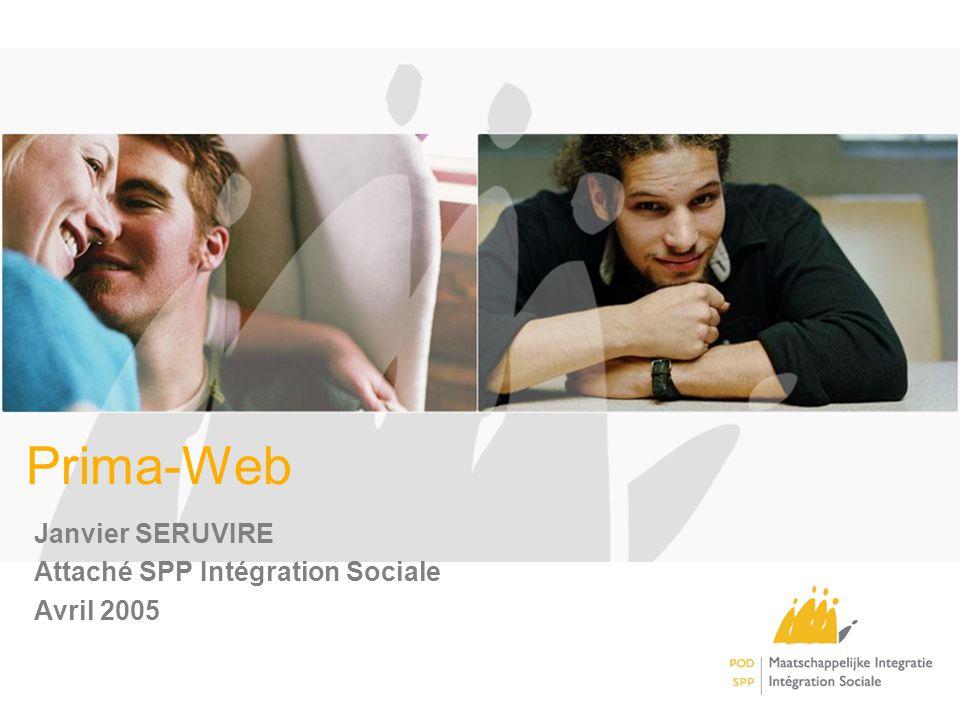 Prima-Web Janvier SERUVIRE Attaché SPP Intégration Sociale Avril 2005