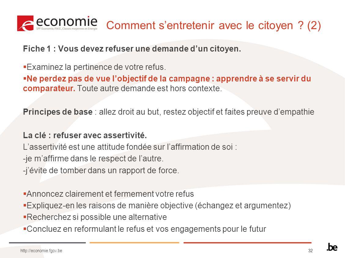 32 Comment sentretenir avec le citoyen . (2) Fiche 1 : Vous devez refuser une demande dun citoyen.