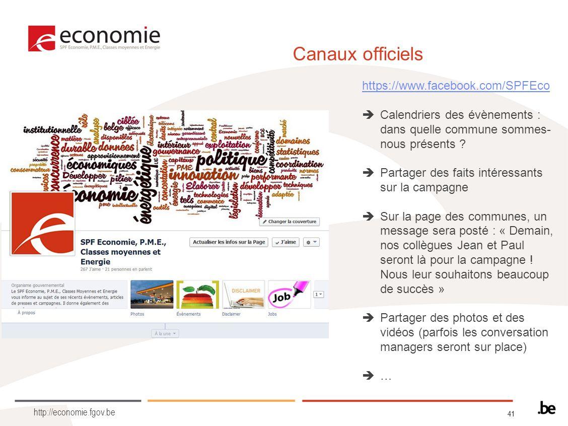 41 http://economie.fgov.be Canaux officiels https://www.facebook.com/SPFEco Calendriers des évènements : dans quelle commune sommes- nous présents ? P