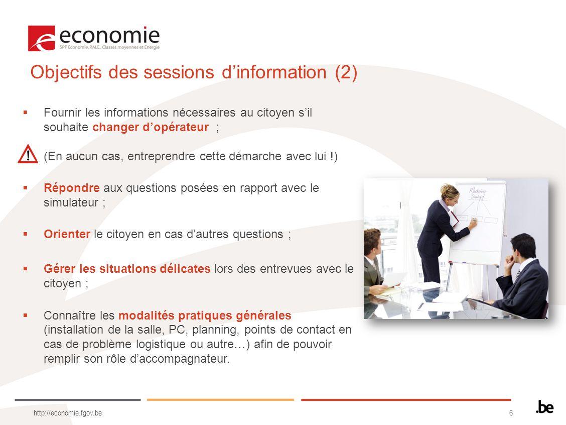 6 http://economie.fgov.be Fournir les informations nécessaires au citoyen sil souhaite changer dopérateur ; (En aucun cas, entreprendre cette démarche