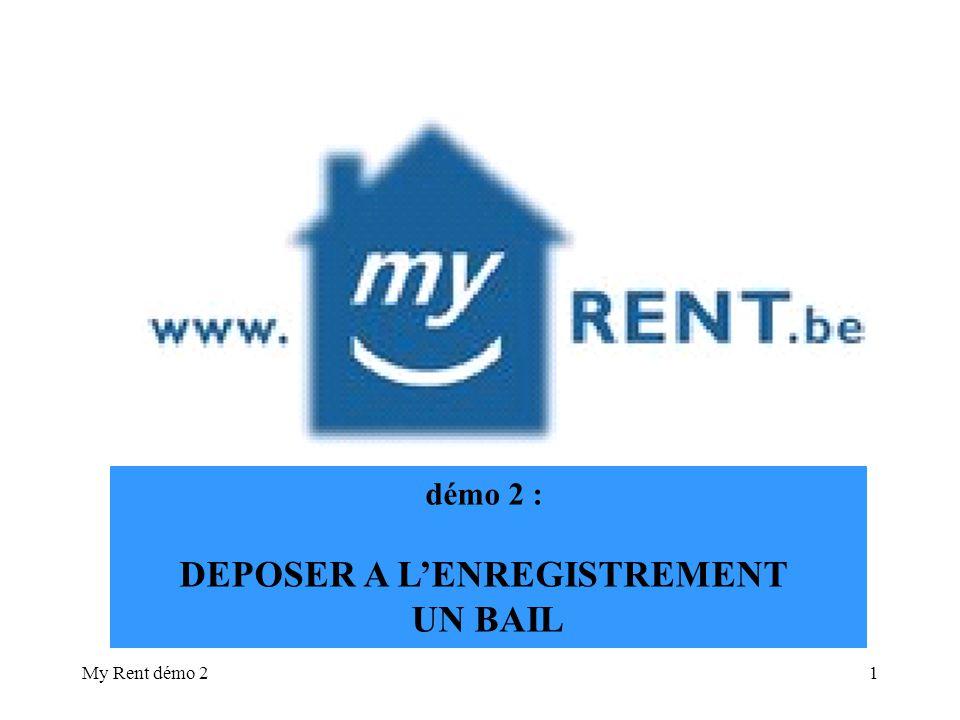 My Rent démo 22 en ce qui concerne la rédaction dun bail : voir démo 1 BIENVENUEBIENVENUE