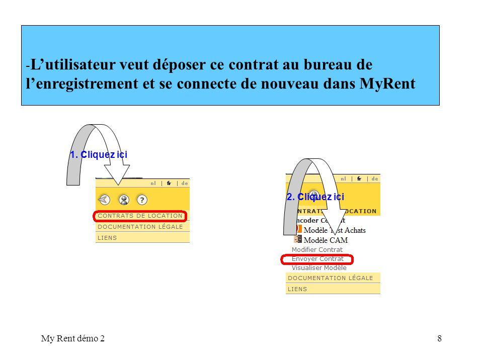 My Rent démo 28 - Lutilisateur veut déposer ce contrat au bureau de lenregistrement et se connecte de nouveau dans MyRent 1.