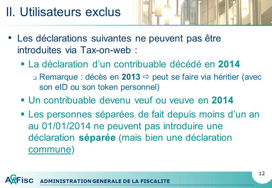 ADMINISTRATION GENERALE DE LA FISCALITE III.
