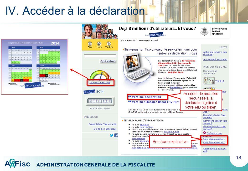 ADMINISTRATION GENERALE DE LA FISCALITE IV. Accéder à la déclaration : TAXbox 15