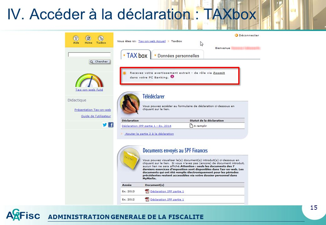 ADMINISTRATION GENERALE DE LA FISCALITE IV.
