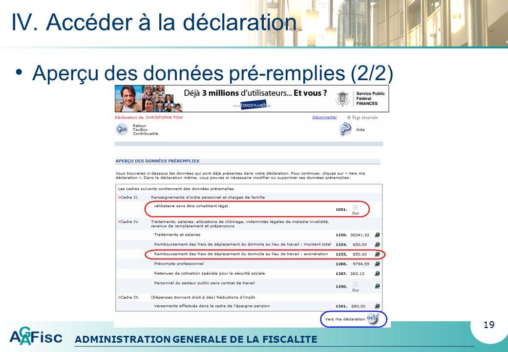 ADMINISTRATION GENERALE DE LA FISCALITE V. Dans la déclaration 20