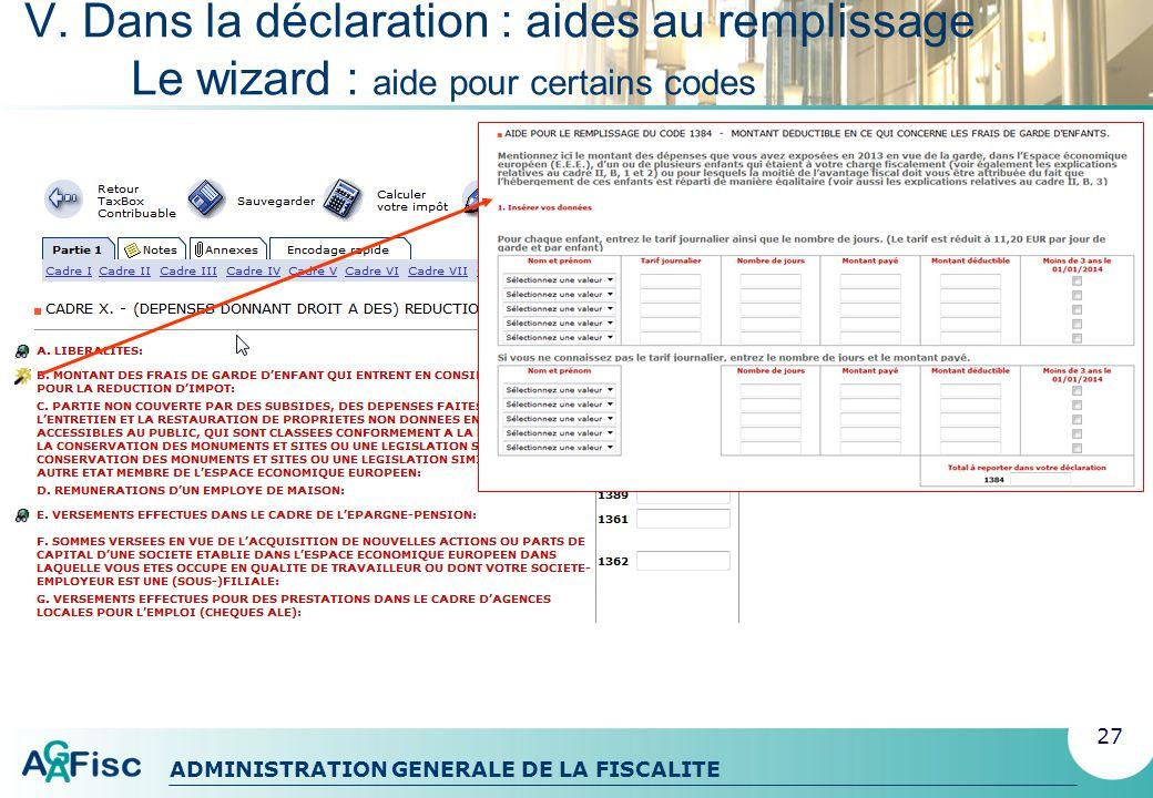 ADMINISTRATION GENERALE DE LA FISCALITE V. Dans la déclaration Ajouter des notes 28