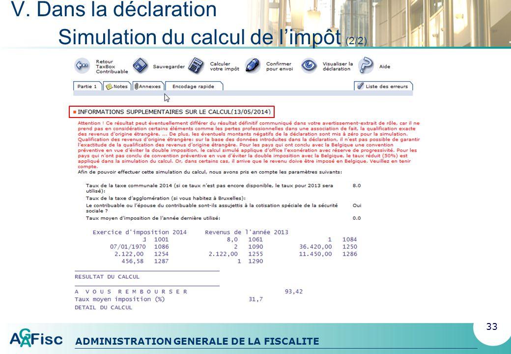 ADMINISTRATION GENERALE DE LA FISCALITE V. Dans la déclaration Visualisation de la déclaration 34