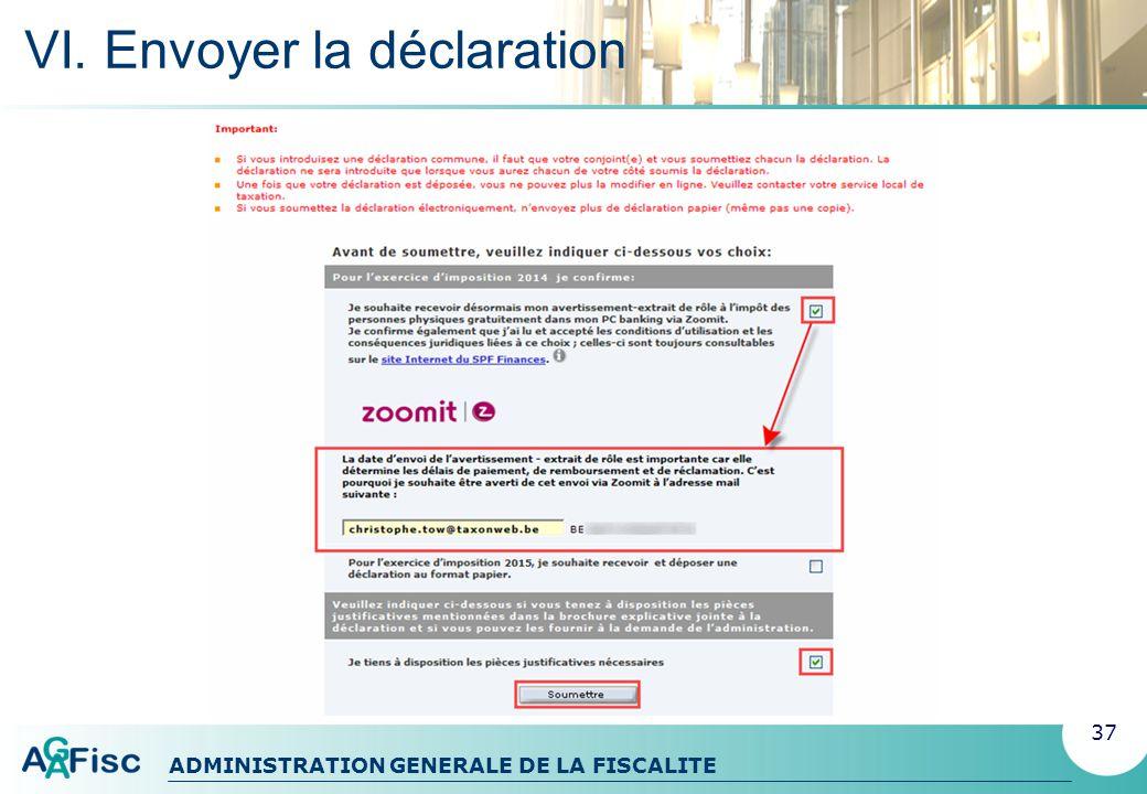 ADMINISTRATION GENERALE DE LA FISCALITE VI. Envoyer la déclaration Déclaration commune 38