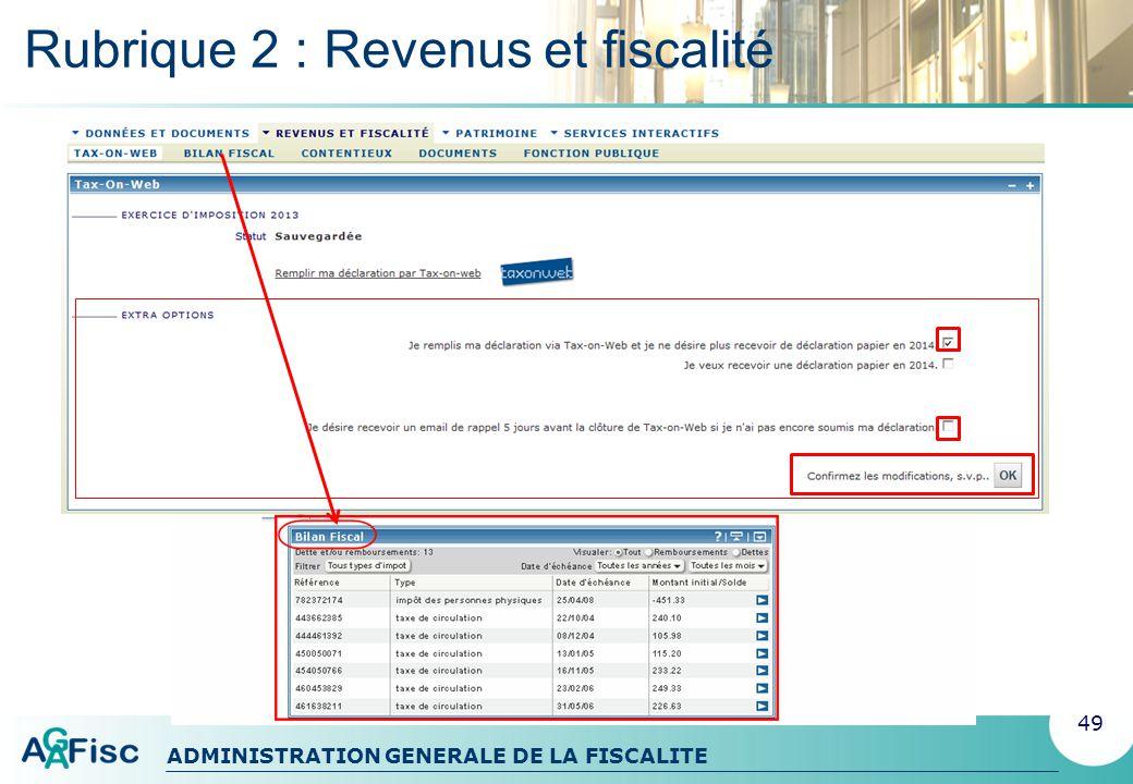 ADMINISTRATION GENERALE DE LA FISCALITE Rubrique 3 : Patrimoine 50