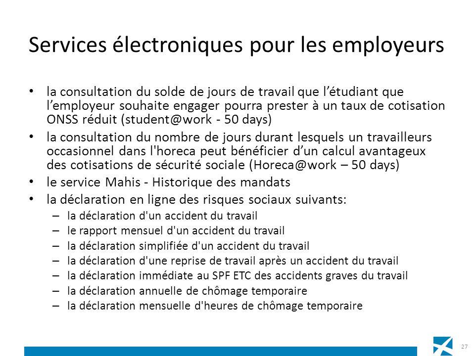 Services électroniques pour les employeurs la consultation du solde de jours de travail que létudiant que lemployeur souhaite engager pourra prester à