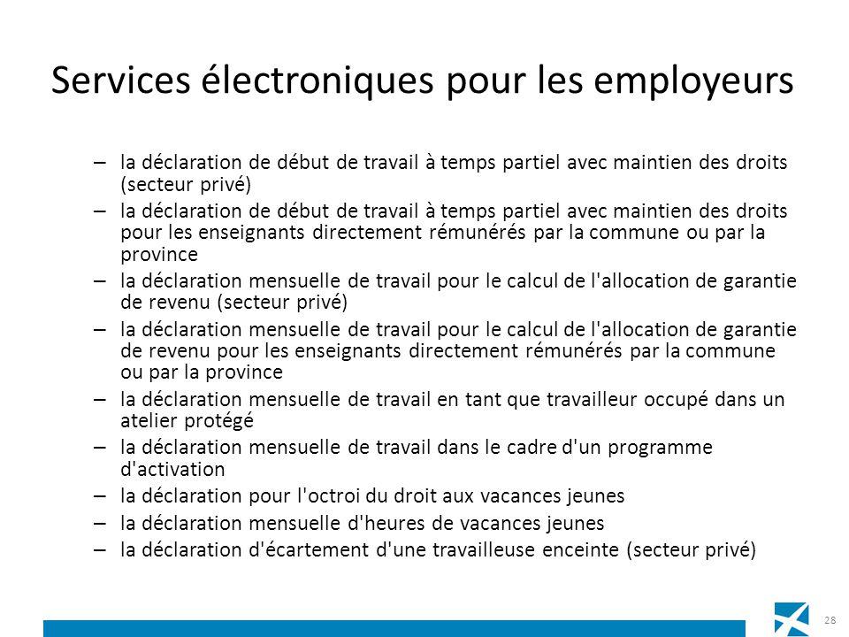 Services électroniques pour les employeurs – la déclaration de début de travail à temps partiel avec maintien des droits (secteur privé) – la déclarat