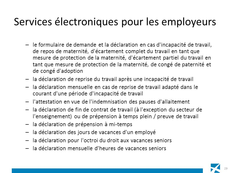 Services électroniques pour les employeurs – le formulaire de demande et la déclaration en cas d'incapacité de travail, de repos de maternité, d'écart