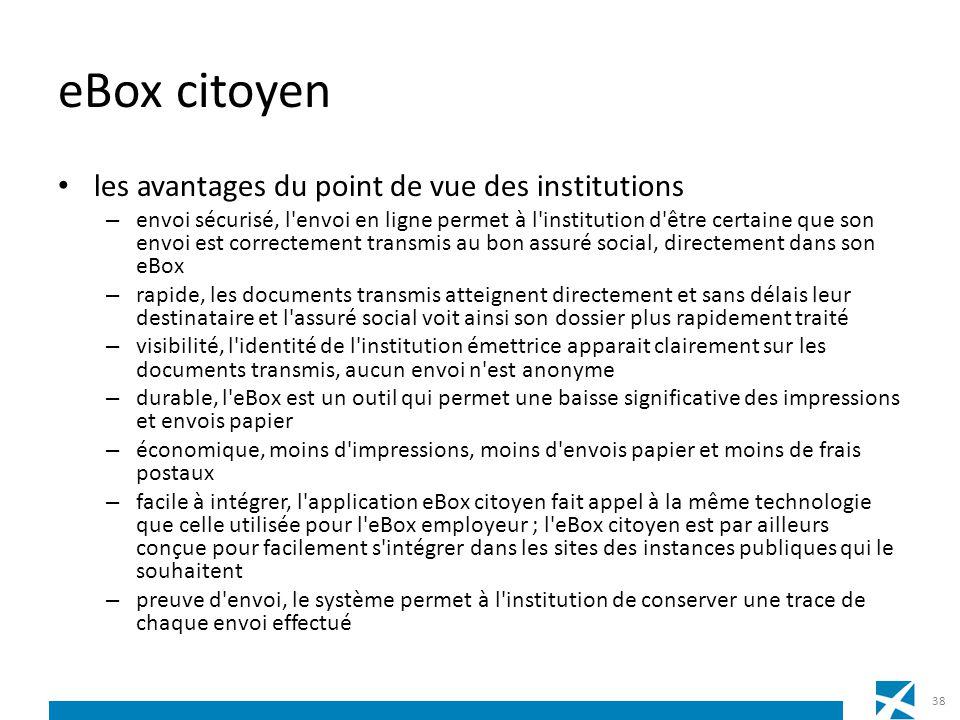 eBox citoyen les avantages du point de vue des institutions – envoi sécurisé, l'envoi en ligne permet à l'institution d'être certaine que son envoi es